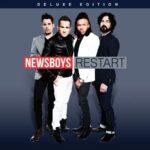 "NEWSBOYS DROP ""RESTART"" VIDEO"