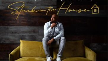 ANTHONY BROWN- STUCK IN THE HOUSE: THE PANDEMIC PROJECT