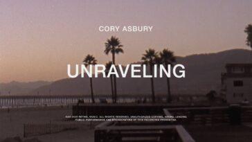 "CORY ASBURY - ""UNRAVELING"" MUSIC VIDEO"