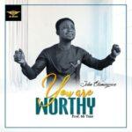 John Olumayowa - You Are Worthy