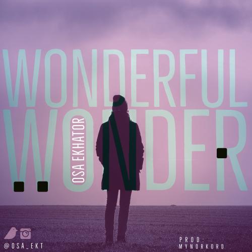MP3 + LYRICS: WONDERFUL WONDER - OSA EKHATOR