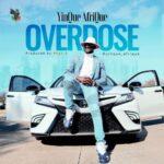 MP3 + VIDEO: OVERDOSE - YINQUE AFRIQUE