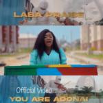 You Are Adonai - Laba Praise