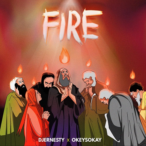 FIRE DJERNESTY X OKEY SOKAY ART