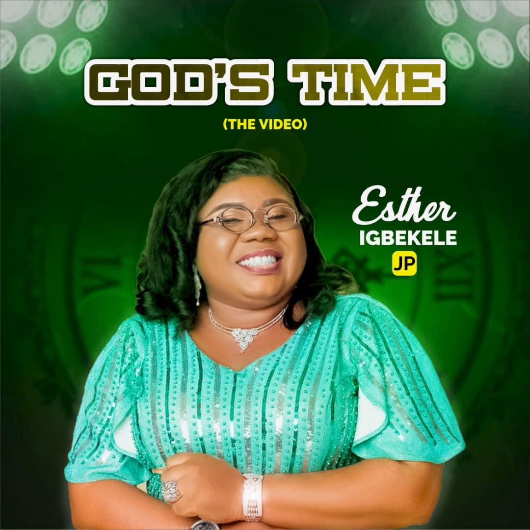 God's time Esther Igbekele