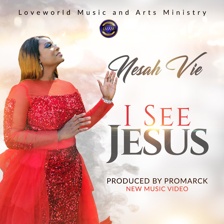 Nesah Vie - I See Jesus