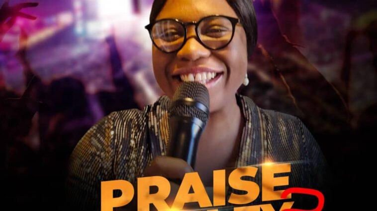 Debrah Olubukola Releases 'Praise Medley 2 (Declare His Praises